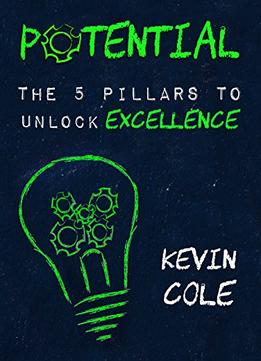 Download ebook Potential: The 5 Pillars To Unlock Excellence