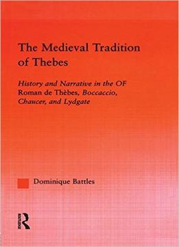 Download The Medieval Tradition Of Thebes