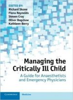 Managing The Critically Ill Child: A Guide For Anaesthetists And Emergency Physicians