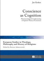 Conscience As Cognition: Phenomenological Complementing Of Aquinas's Theory Of Conscience
