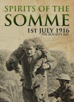 Visions Of War – Spirits Of The Somme