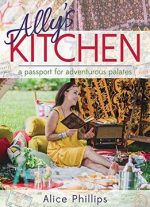 Ally's Kitchen: A Passport For Adventurous Palates