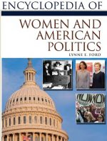 Encyclopedia of Women and American Politics