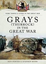 Grays (thurrock) In The Great War