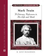 Critical Companion to Mark Twain