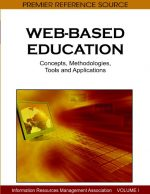 Web-based Education: Concepts, Methodologies, Tools and Applications