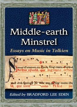Download Middle-earth Minstrel: Essays On Music In Tolkien