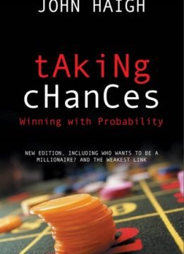 Download Taking Chances: Winning with Probability