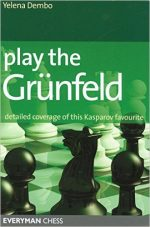 Play the Grunfeld: Detailed Coverage Of This Kasparov Favourite