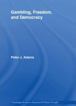 Download Gambling, Freedom & Democracy