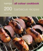 Louise Pickford – 200 Barbecue Recipes