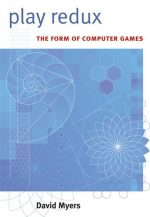 Play Redux: The Form of Computer Games