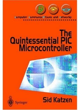 Download The Quintessential PIC® Microcontroller
