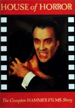 House of Horror: The Complete History of Hammer Films