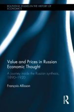 Value and Prices in Russian Economic Thought: A Journey Inside the Russian Synthesis, 1890–1920