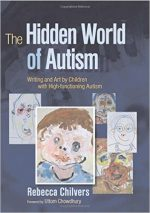 The Hidden World of Autism: Writing and Art by Children With High-functioning Autism