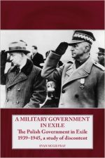Evan McGilvray – A Military Government in Exile