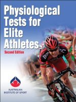 Physiological Tests for Elite Athletes (2nd edition)