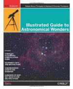 Illustrated Guide to Astronomical Wonders: From Novice to Master Observer
