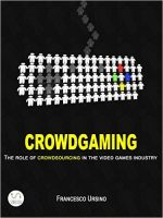 Crowdgaming: The Role of Crowdsourcing in the Video Games Industry