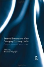 External Dimension of an Emerging Economy, India: Essays in Honour of Sunanda Sen