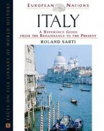 Italy: A Reference Guide from the Renaissance to the Present