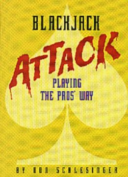 Download Blackjack Attack: Playing the Pros' Way