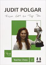 From GM to Top Ten: Judit Polgar Teaches Chess 2