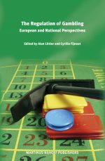 The Regulation of Gambling: European and National Perspectives