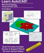 Learn AutoCAD!: Mechanical Drawing Using AutoCAD 2016