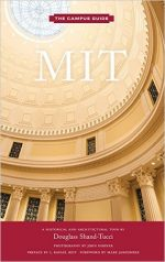 MIT: An Architectural Tour (The Campus Guide)