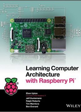 Download Learning Computer Architecture with Raspberry Pi