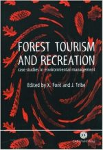 Forest Tourism and Recreation: Case Studies in Environmental Management