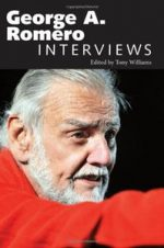 George A. Romero: Interviews (Conversations with Filmmakers)