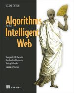 Algorithms of the Intelligent Web, 2nd Edition
