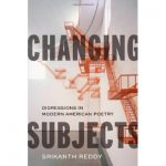 Changing Subjects: Digressions in Modern American Poetr