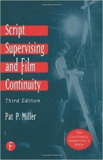 Script Supervising and Film Continuity (3th Edition)