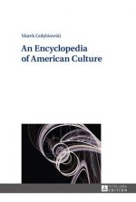 Marek Golebiowski – An Encyclopedia of American Culture