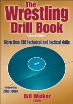 The Wrestling Drill Book (2nd edition)