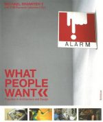 What People Want: Populism in Architecture and Design