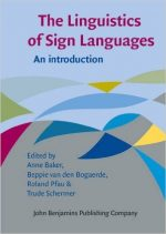The Linguistics of Sign Languages: An introduction