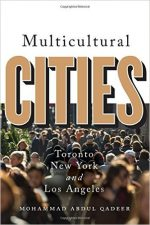 Multicultural Cities : Toronto, New York, and Los Angeles