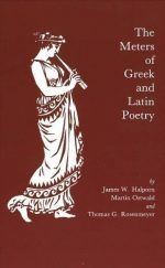 The Meters of Greek and Latin Poetry