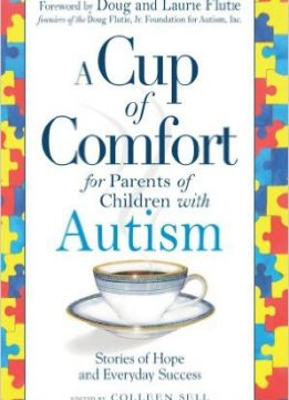 Download ebook A Cup of Comfort for Parents of Children with Autism: Stories of Hope & Everyday Success