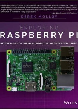 Download Exploring Raspberry Pi: Interfacing to the Real World with Embedded Linux