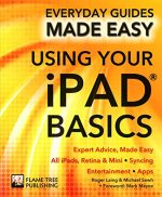 Using Your iPad Basics: Expert Advice, Made Easy