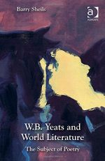W. B. Yeats and World Literature: The Subject of Poetry