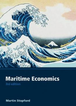 the handbook of maritime economics and For 5000 years shipping has served the world economy and today it provides a sophisticated  the enlarged and substantially rewritten maritime economics uses historical and theoretical analysis as the  commercial shipping handbook.