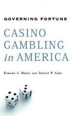 Governing Fortune: Casino Gambling in America