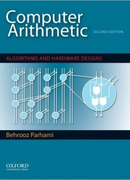 Download Computer Arithmetic: Algorithms & Hardware Designs, 2nd edition